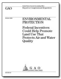 Environmental Protection Federal Incenti... by General Accounting Office