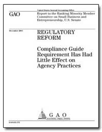 Regulatory Reform Compliance Guide Requi... by General Accounting Office
