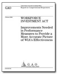 Workforce Investment Act Improvements Ne... by General Accounting Office