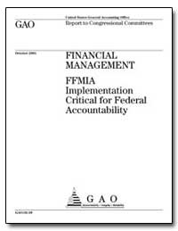 Financial Management Ffmia Implementatio... by General Accounting Office