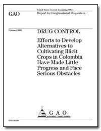Drug Control Efforts to Develop Alternat... by General Accounting Office