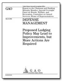 Defense Management Proposed Lodging Poli... by General Accounting Office