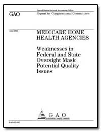Medicare Home Health Agencies Weaknesses... by General Accounting Office