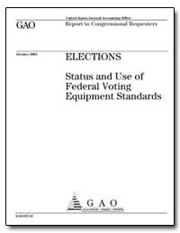 Elections Status and Use of Federal Voti... by General Accounting Office