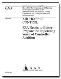 Air Traffic Control Faa Needs to Better ... by General Accounting Office