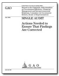 Single Audit Actions Needed to Ensure Th... by General Accounting Office