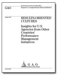 Results-Oriented Cultures Insights for U... by General Accounting Office