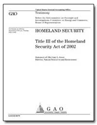 Homeland Security Title III of the Homel... by Jones, Gary L.