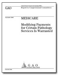 Medicare Modifying Payments for Certain ... by General Accounting Office