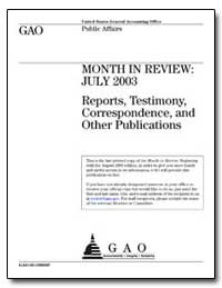 Month in Review : July 2003 Reports, Tes... by General Accounting Office