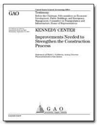 Kennedy Center Improvements Needed to St... by Goldstein, Mark Lloyd