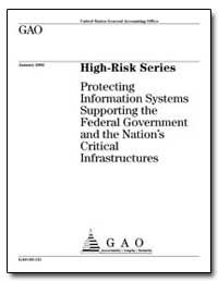 High-Risk Series Protecting Information ... by General Accounting Office