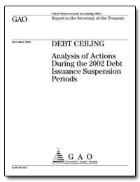Debt Ceiling Analysis of Actions during ... by General Accounting Office