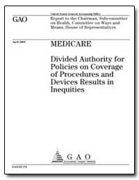 Medicare Divided Authority for Policies ... by General Accounting Office