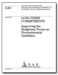 Long-Term Commitments Improving the Budg... by General Accounting Office