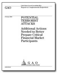Potential Terrorist Attacks Additional A... by General Accounting Office