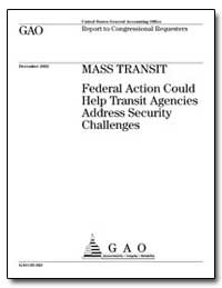 Mass Transit Federal Action Could Help T... by General Accounting Office