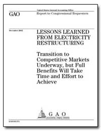 Lessons Learned from Electricity Restruc... by General Accounting Office