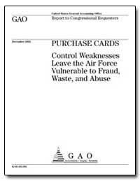 Purchase Cards Control Weaknesses Leave ... by General Accounting Office