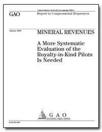 Mineral Revenues a More Systematic Evalu... by General Accounting Office