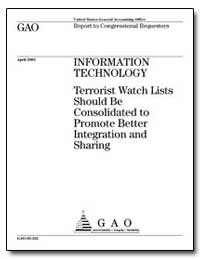 Information Technology Terrorist Watch L... by General Accounting Office
