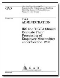 Tax Administration Irs and Tigta Should ... by General Accounting Office