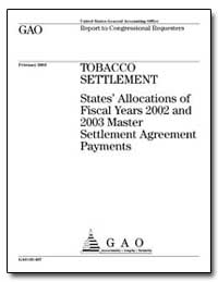 Tobacco Settlement States Allocations of... by General Accounting Office
