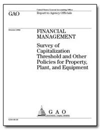 Survey of Capitalization Threshold and O... by General Accounting Office