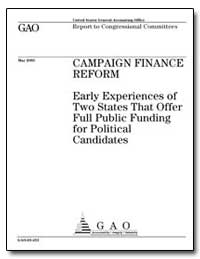 Campaign Finance Reform Early Experience... by General Accounting Office
