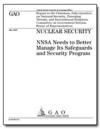 Nnsa Needs to Better Manage Its Safeguar... by General Accounting Office