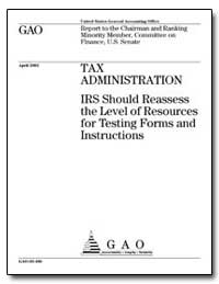 Tax Administration Irs Should Reassess t... by General Accounting Office