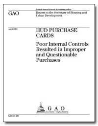 Hud Purchase Cards Poor Internal Control... by General Accounting Office