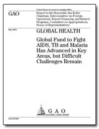 Global Health Global Fund to Fight Aids,... by General Accounting Office