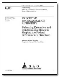 Executive Reorganization Authority Balan... by General Accounting Office
