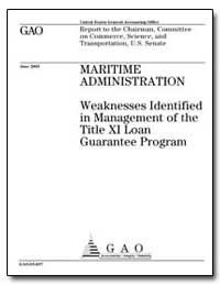 Maritime Administration Weaknesses Ident... by General Accounting Office