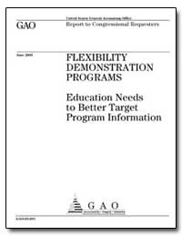Flexibility Demonstration Programs Educa... by General Accounting Office