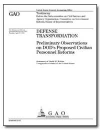 Defense Transformation Preliminary Obser... by Walker, David M.