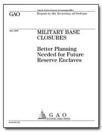 Military Base Closures Better Planning N... by General Accounting Office
