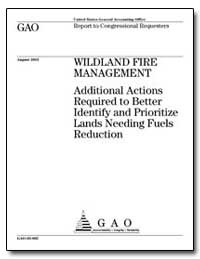 Wildland Fire Management Additional Acti... by General Accounting Office