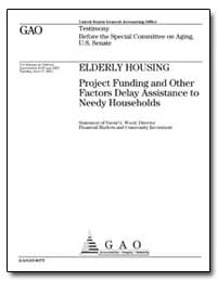 Elderly Housing Project Funding and Othe... by Wood, David G.