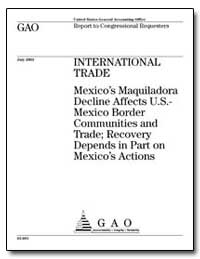 International Trade Mexico's Maquiladora... by General Accounting Office