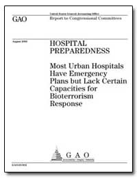 Hospital Preparedness Most Urban Hospita... by General Accounting Office