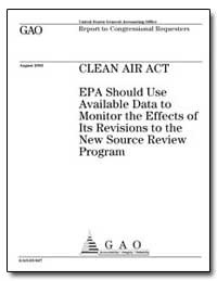 Clean Air Act Epa Should Use Available D... by General Accounting Office
