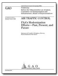 Air Traffic Control Faa's Modernization ... by Dillingham, Gerald L.