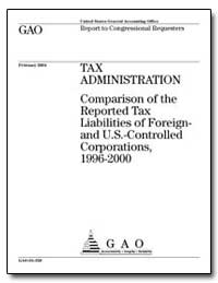 Tax Administration Comparison of the Rep... by General Accounting Office