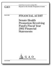 Financial Audit Senate Health Promotion ... by General Accounting Office