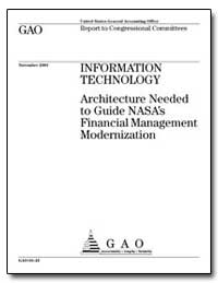 Architecture Needed to Guide Nasa's Fina... by General Accounting Office