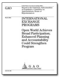 International Exchange Programs Open Wor... by General Accounting Office