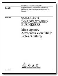 Small and Disadvantaged Businesses Most ... by General Accounting Office