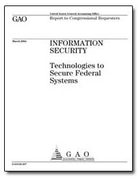 Security Technologies to Secure Federal ... by General Accounting Office